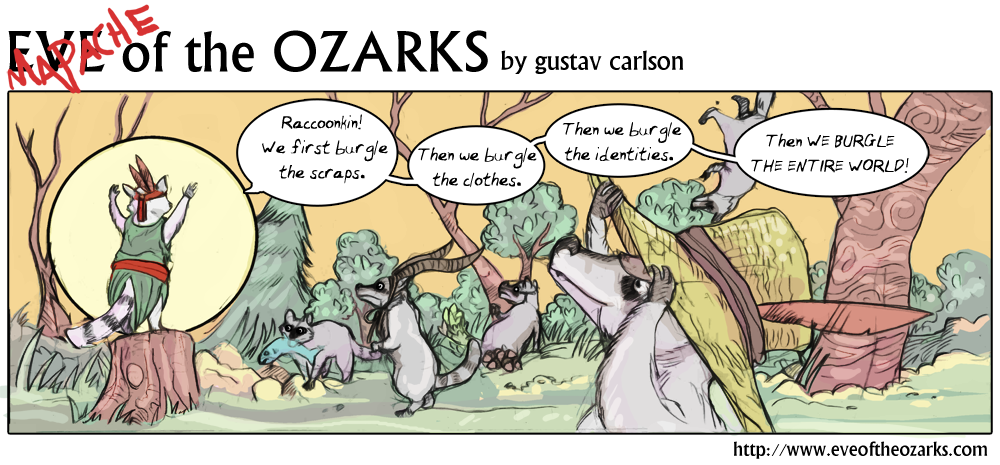 The aspirations of raccoonteaurs.